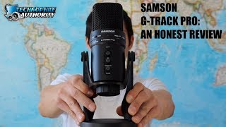 Samson G-Track Pro USB Microphone: An Honest Review (2018)