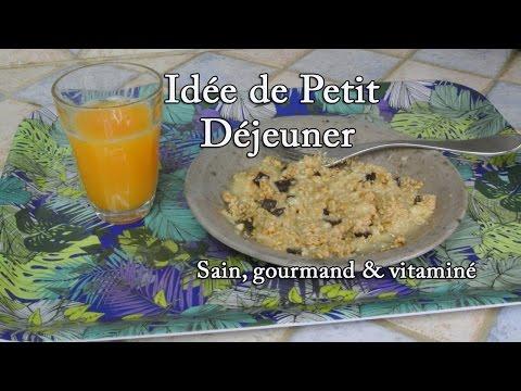 Idée de Petit Déjeuner sain, gourmand et vitaminé !