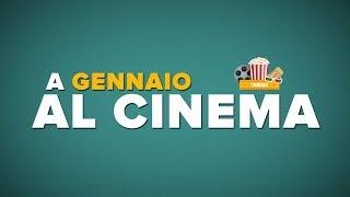 GENNAIO al CINEMA - i film da vedere!
