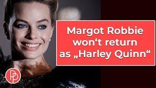 Margot Robbie Won't Return as Harley Quinn in 'Suicide Squad' Sequel