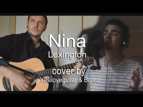Nina - Lexington - cover by Yesiloveguitar & Borko