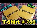 Bewakoof T-Shirt Unboxing and Review  Bewakoof T-Shirt At Rs.59 Only Loot Offer😍