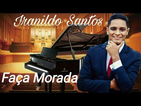 Faça Morada - Iranildo Santos Cover (Audio)