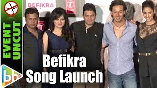 Befikra OFFICIAL Song Launch | Tiger Shroff | Disha Patani | Event Uncut
