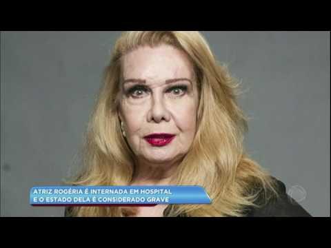 Hora da Venenosa: atriz Rogéria é internada em estado grave