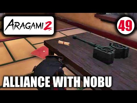 Aragami 2 - Alliance With Nobu - Deliver the Message for Nobu - Mission Walkthrough Part 49  