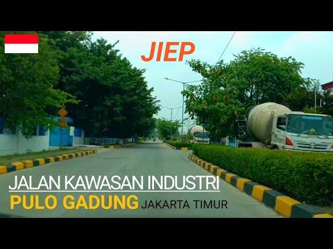 Driving Around Jakarta Industrial Estate Pulogadung ( JIEP ) || Kawasan Industri Pulogadung