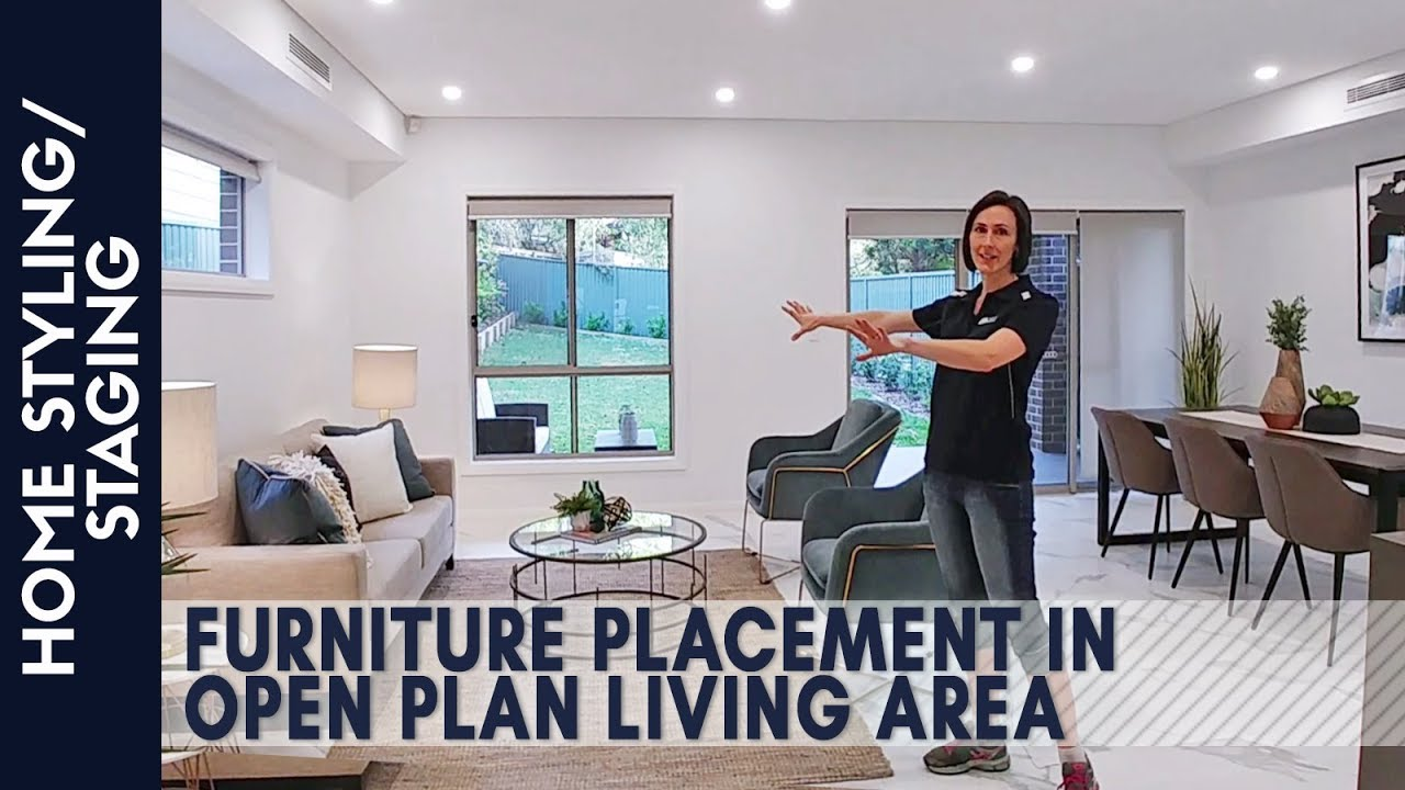 Home Styling/Staging | Furniture Placement In Open Plan Living Area - YouTube