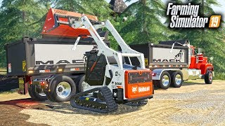 FS19- CONSTRUCTION PROJECT! LOADING DUMP TRUCKS WITH NEW BOBCAT SKID STEER