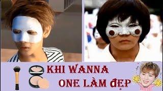 Wanna One (워너원) - KHI WANNA ONE LÀM ĐẸP (When Wanna One make up)