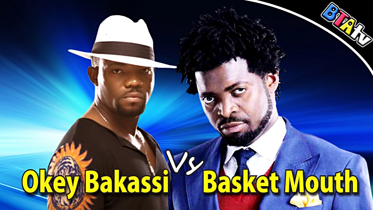 OKEY BAKASSI vs BASKET MOUTH IN WARRI - COMEDY
