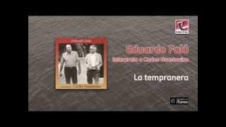 Eduardo Falú - La tempranera