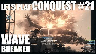 Mach die Welle! Conquest #21: Wave Breaker - Let