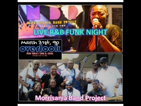 Morrisania Band Project appearing this Saturday MARCH 31st at the OVERLOOK