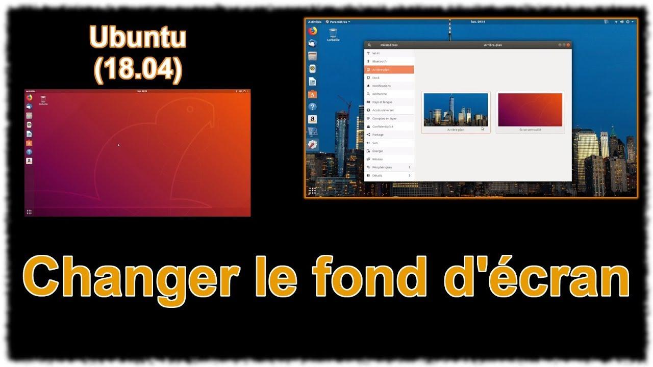 Ubuntu 18 04 Modifier L Arriere Plan