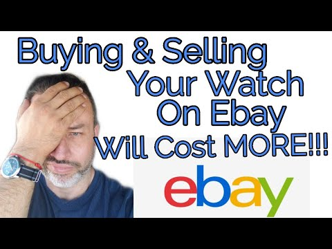 Buying & Selling Your Watch On Ebay Will Cost You More In 2020!!! Rolex, Omega, Panerai.