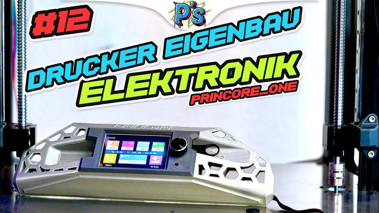 3D DRUCKER EIGENBAU - Elektronik [VLOG#12 - #princore_one]