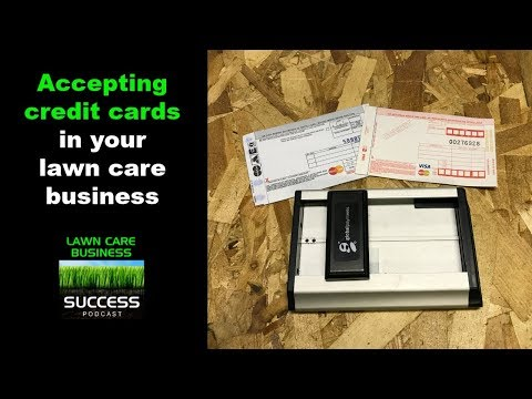 Accepting credit cards in your lawn care business