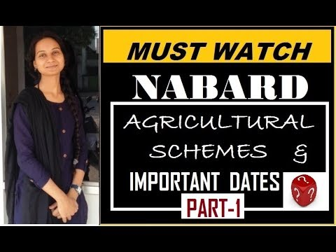 NABARD -Very Imp Agricultural Schemes for All The Upcoming Exams(PART-1). By- Sadhana Devi Chauhan