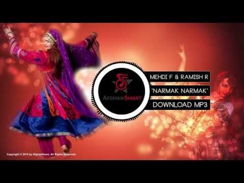 Mehdi Farukh Ft Ramish Raihan - Narmak Narmak - OFFICIAL Song