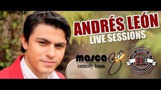 Andrés León - La mujer que esperaba - Live Sessions México