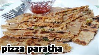 Pizza paratha | New Breakfast Recipe - Quick & Tasty Pizza paratha Recipe