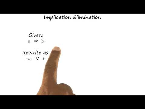 Implication Elimination - Georgia Tech - KBAI: Part 3
