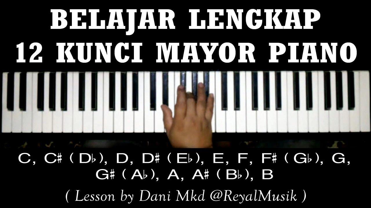Belajar Piano Dasar 12 Kunci Chord Mayor C C D D E F F G G A A B Lengkap Youtube
