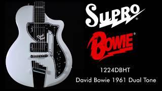 Supro David Bowie 1961 Dual Tone guitar demo - Rebel Rebel