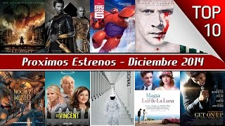 Proximos Estrenos De Cine Diciembre, 2014 - Top 10