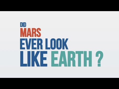 We Asked a NASA Scientist  Did Mars Ever Look Like Earth?