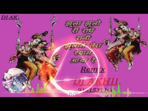 Jhula jhule re radha rani DJ.Akhil.k 9161531148