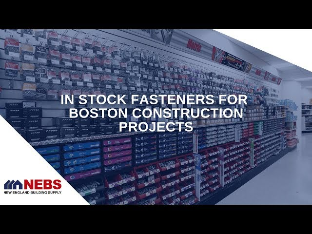 Thousands of Fasteners Available for Boston Construction Sites