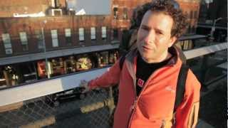 NYC Highline Park: Ten Minute Tour