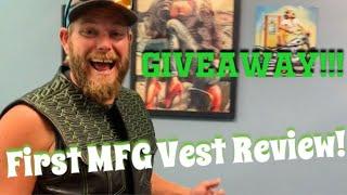 GIVEAWAY!!! FIRST MFG VEST
