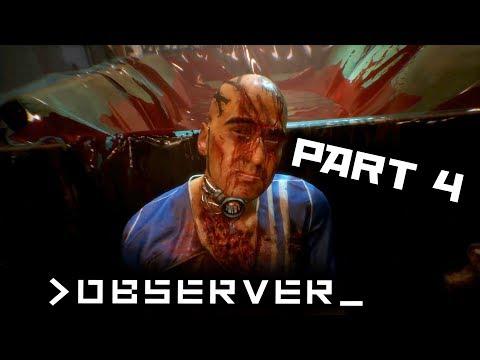 Observer Full Walkthrough Part 4 (No commentary)