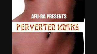 Afu-Ra Presents Perverted Monks - Doin' It.