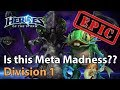EPIC Heroes Of The Storm Is This Meta Madness Heroes Lounge mp3