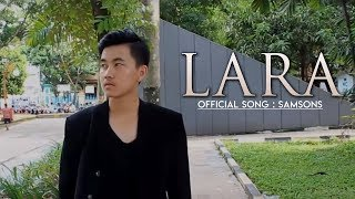 SAMSONS - LARA (Video Clip)