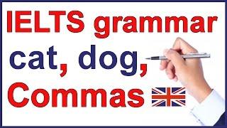 IELTS grammar lesson | Commas