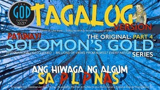 TAGALOG Narration: Original Solomon's Gold Series Part 4: The Algum Mystery