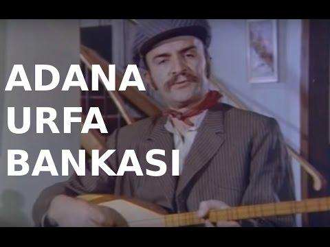 Adana Urfa Bankası - Türk Filmi