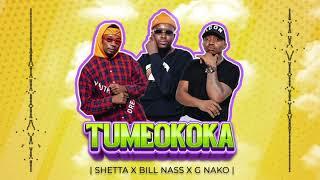 Shetta X G Nako X Billnass - Tumeokoka (OFFICIAL AUDIO) SMS SKIZA 7917798 to 811