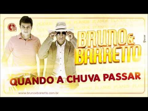 BRUNO E BARRETTO - QUANDO A CHUVA PASSAR