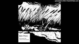 Kim Phuc - Freakout the Squares