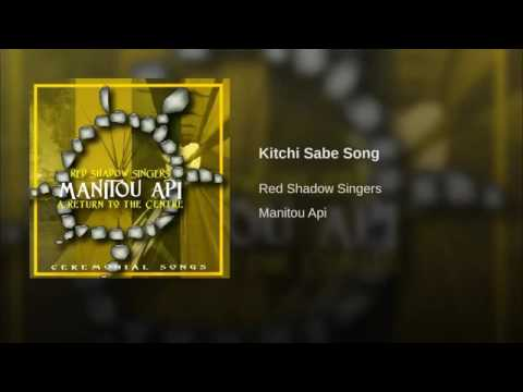 Red Shadow Singers Kitchi Sabe Song