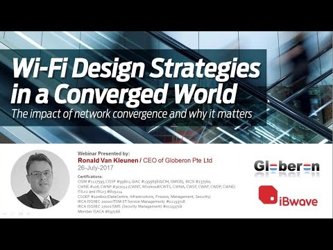 iBwave Webinars: Wi-Fi Design Strategies in a Converged World