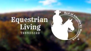 Equestrian Living in TN thumbnail