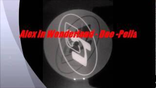 Alex In Wonderland - Dee-Pella
