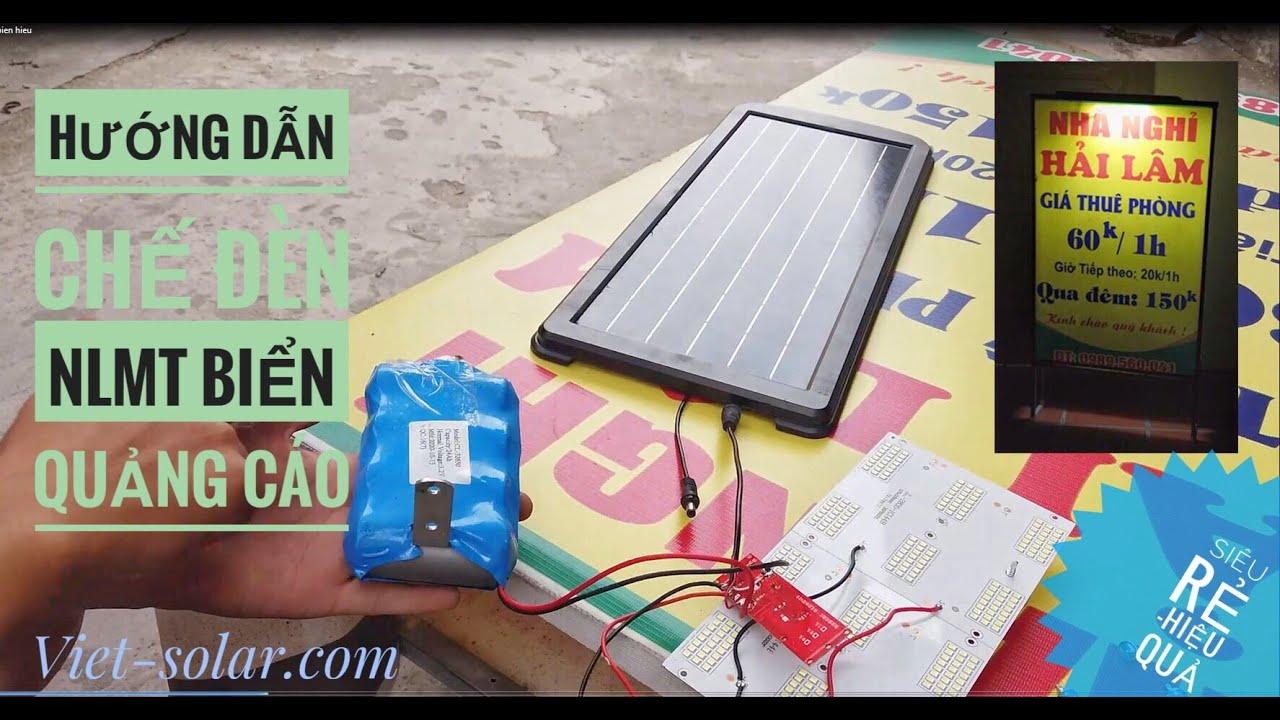 Hướng dẫn chế đèn Năng lượng mặt trời Biển quảng cáo